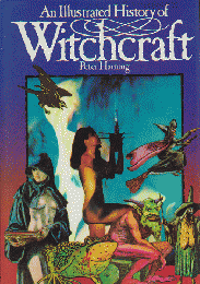 An Illustratede History of Witchcraft