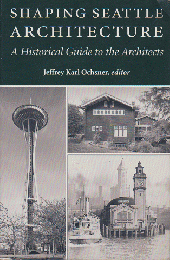 Shaping Seattle Architecture
