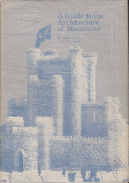 A Guide to the Architecture of Minnesota