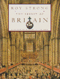 THE SPIRIT OF BRITAIN    A NARRATIVE HISTORY OF THE ARTS