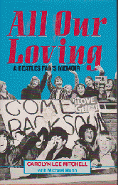 All Our Moving A Beatles Fan's Memoir