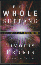 THE WHOLE SHEBAG    A STATE-OF-THE-UNIVERSE(S) REPORT