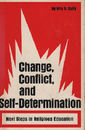Change, Conflict, and Self-Determination