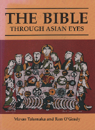THE BIBLE  through Asian Eyes