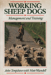 WORKING SHEEP DOGS  Management and Training