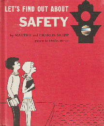 LE'TS FIND OUT ABOUT SAFETY