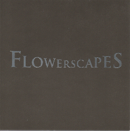 FLOWERSCAPES フラワースケープ