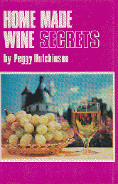 HOME MADE WINE SECRETS