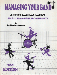 Managing Your Band : Artist Management - the Ultimate Responsibility