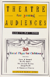 Theatre for young audiences : 20 great plays for children