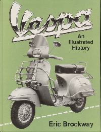 Vespa : An Illustrated History