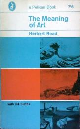 The Meaning of Art 〈a Pelican Book〉