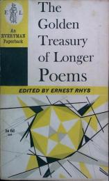 The Golden Treasury of Longer Poems 〈EVERYMAN Paperback〉