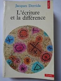 L'ecriture et la difference