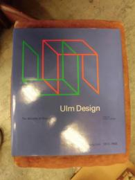 Ulm Design the Morality of Objects  Hochschule fur Gestaltung Ulm 1953-1968  ISBN0262121476