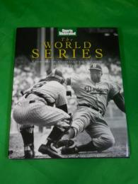 SPORTS ILLUSTRATED THE WORLD SERIES A HISTORY OF BASEBALL'S FALL CLASSIC