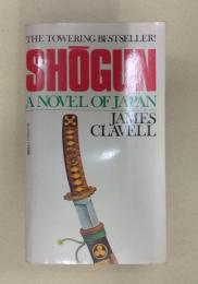 SHOGUN A NOVEL OF JAPAN (American Paperback) 洋書