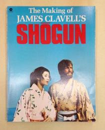 The Making of James Clavell's SHOGUN (洋書)