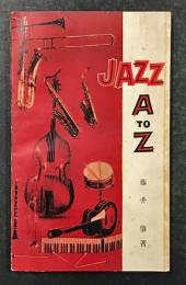 JAZZ A TO Z  King Jazz Guide Book