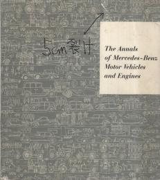 (原書)The Annals of Mercedes-Benz Motor Vehicles and Engines〔メルセデス・ベンツ編年史〕