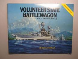 Volunteer State Battlewagon:U.S.S. Tennessee BB-43