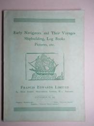 Early Navigators Their Voyages Shipbuilding,Log Books Pictures,etc.