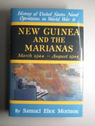 History of United States Naval Operations in World War Ⅱ Vol.8/NEW GUINEA AND THE MARIANAS March 1944-August 19