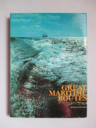 GREAT MARITIME ROUTES An Illustrated History