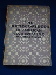 The shuttle-craft book of American hand weaving