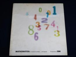 MATHEMATICA: A world of numbers...and beyond 展覧会カタログ