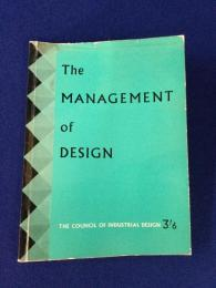 The management of design : a report based on papers read at the Second Design Congress