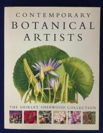 Contemporary botanical artists : the Shirley Sherwood collection