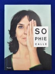 Sophie Calle : M'as-tu vue? ソフィ・カル