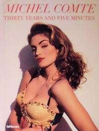 Michel Comte: Thirty Years and Five Minutes(ミッシェル・コント)