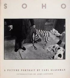 Soho: A Picture Portrait by Carl Glassman