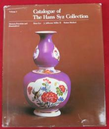 Catalogue of the Hans Syz Collection.Meissen Porcelain and Hausmalerei .(マイセン・コレクションカタログ・英文)