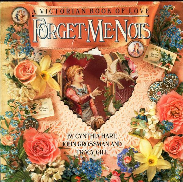 forget me nots a victorian book of love cynthia hart 著 john