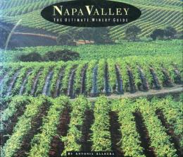 Napa Valley: The Ultimate Winery Guide (英語)