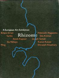 Rhizome : a European art exhibition  Haags Gemeentemuseum the Neterlands Office for Fine Aets