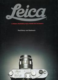 THE LEICA a history illustrating every model and accessory