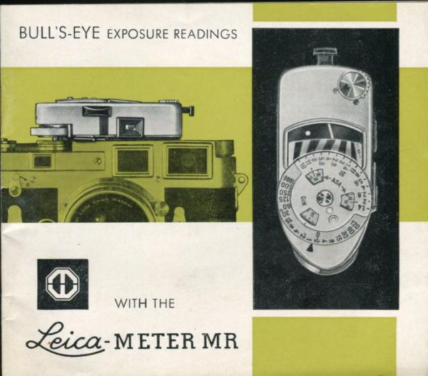 Bull's Eye Exposure Readings With The Leica Meter MR Instruction Book Guide