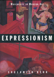 Expressionism (Movements in Modern Art)
