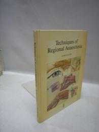 Techniques of Regional Anaesthesia (洋書)