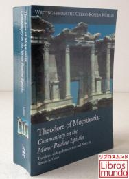 Theodore of Mopsuestia: The Commentaries on the Minor Epistles of Paul (Writings from the Greco-Roman World)