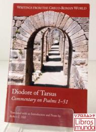 Diodore of Tarsus : Commentary on Psalms 1-51