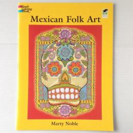 Mexican Folk Art :Coloring Book