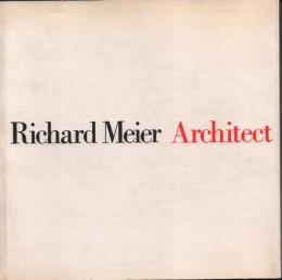 Richard Meier Architect1・2 [リチャード・マイヤー]