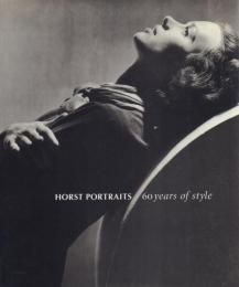 HORST PORTRAITS 60 years of style