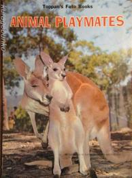 ANIMAL PLAYMATES   Toppan`s Foto Books 16 英文絵本