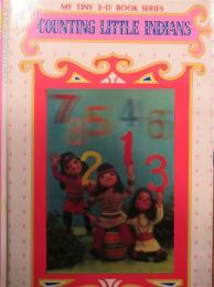 COUNTING LITTLE INDIANS  MY TINY 3-D BOOK SERIES (英文絵本)